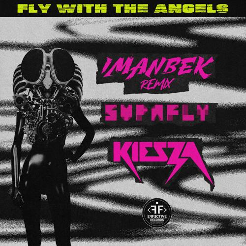 Supafly - Fly With The Angels [Imanbek Remix]  (2021)