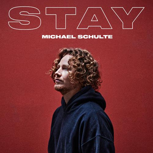 Michael Schulte - Stay  (2021)