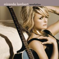 Miranda Lambert - The House That Built Me ()
