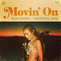 India Shawn, Anderson .Paak - Movin' On (2020)